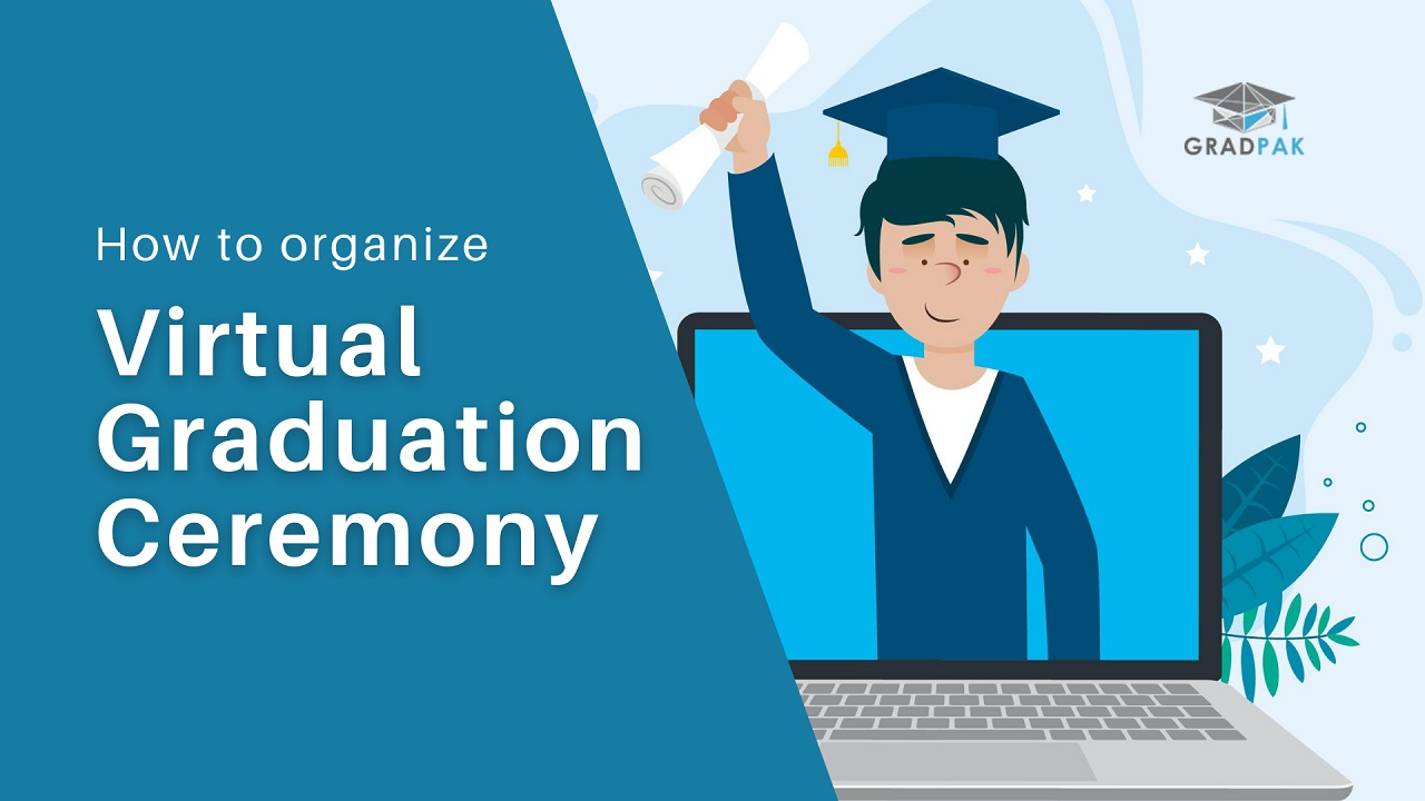 How to organize virtual graduation ceremony - GradPak